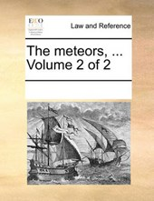 The Meteors, ... Volume 2 of 2