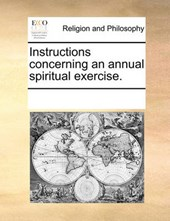 Instructions Concerning an Annual Spiritual Exercise.