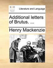 Additional Letters of Brutus. ...