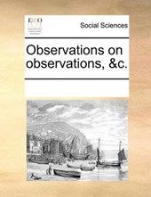 Observations on Observations, &C.