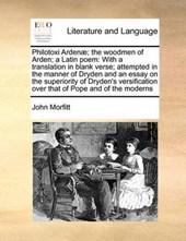 Philotoxi Arden]; The Woodmen of Arden; A Latin Poem