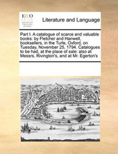 Part I. a Catalogue of Scarce and Valuable Books