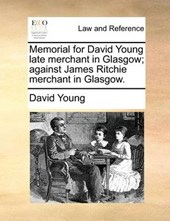 Memorial for David Young Late Merchant in Glasgow; Against James Ritchie Merchant in Glasgow.