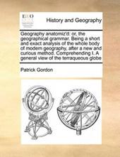 Geography Anatomiz'd