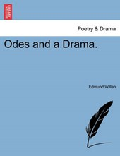 Odes and a Drama.