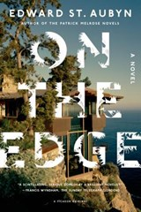 On the Edge | Edward ST. Aubyn | 9781250046017