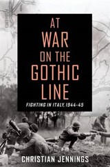 At War on the Gothic Line | Christian Jennings | 9781250065179