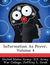 Information as Power, Volume 4