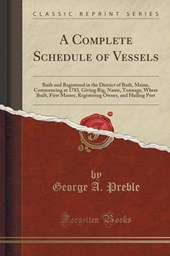 Preble, G: Complete Schedule of Vessels