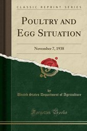 Agriculture, U: Poultry and Egg Situation