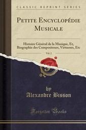Bisson, A: Petite Encyclopédie Musicale, Vol. 2