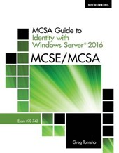 MCSA Guide to Identity with Windows Server (R) 2016, Exam 70-742