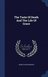 The Taste of Death and the Life of Grace