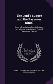 The Lord's Supper and the Passover Ritual