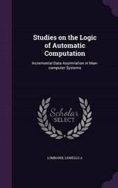 Studies on the Logic of Automatic Computation