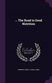 ... the Road to Good Nutrition
