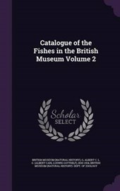 Catalogue of the Fishes in the British Museum Volume