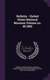 Bulletin - United States National Museum Volume No.