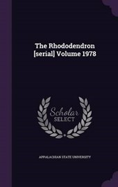 The Rhododendron [Serial] Volume