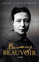 Becoming Beauvoir | Kate Kirkpatrick |