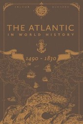 The Atlantic in World History, 1490-1830