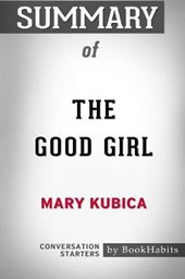 Summary of the Good Girl by Mary Kubica