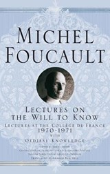 Lectures on the Will to Know | Michel Foucault ; Arnold I. Davidson ; A. Davidson ; Graham Burchell |