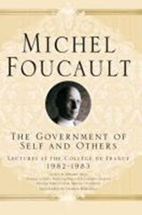 The Government of Self and Others | Michel Foucault ; Arnold I. Davidson ; Graham Burchell |