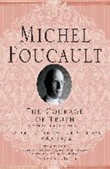 The Courage of Truth | M. Foucault ; Graham Burchell |