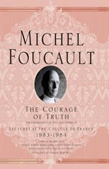 The Courage of Truth | Michel Foucault ; Graham Burchell |