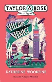 Taylor & rose secret agents (03): villains in venice
