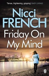 Friday On My Mind | Nicci French | 9781405938617