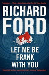 Let Me Be Frank With You | Richard Ford |