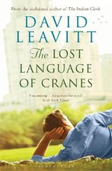Leavitt, D: The Lost Language of Cranes | David Leavitt |