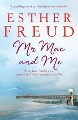 Mr Mac and Me | Esther Freud |