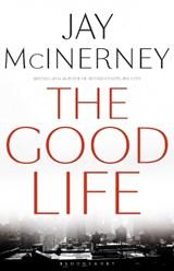 The Good Life   Jay McInerney  