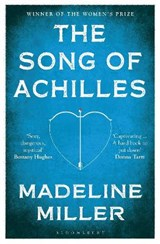 Bloomsbury modern classics Song of achilles | Madeline Miller |