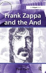 Frank Zappa and the And | Paul Carr |