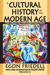 Friedell, E: A Cultural History of the Modern Age | Egon Friedell |