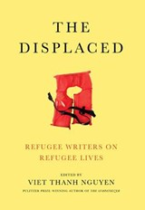 Displaced | Viet Thanh Nguyen |