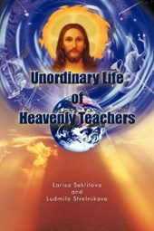 Unordinary Life of Heavenly Teachers