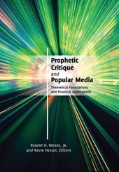 Prophetic Critique and Popular Media