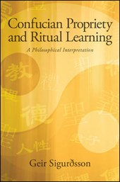 Confucian Propriety and Ritual Learning