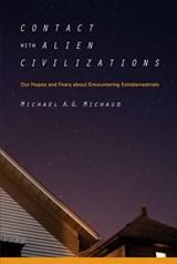 Contact with Alien Civilizations | Michael Michaud |