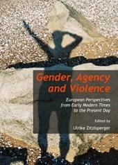 Gender, Agency and Violence