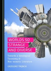 Worlds So Strange and Diverse