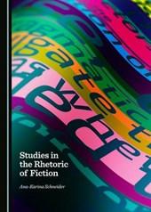 Studies in the Rhetoric of Fiction