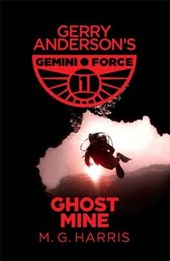 Gemini Force I: Ghost Mine