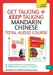 Get Talking and Keep Talking Mandarin Chinese Total Audio Course