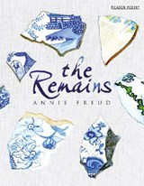 The Remains | Annie Freud |
